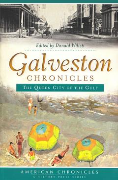 Galveston Chronicles, edited by Donald Willett