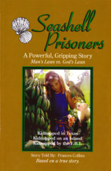 Seasell Prisoners by Frances Collins