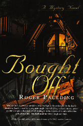 Bought Off by Roger Paulding