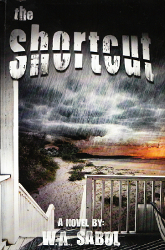 The Shortcut by W. A. Sabol